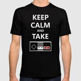 Keep Calm and Take Control T-shirt