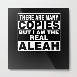I Am Aleah Funny Personal Personalized Gift Metal Print