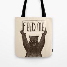 Feed Me Bear Tote Bag