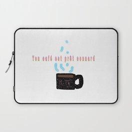 Un café avant de partir? Laptop Sleeve