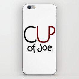 CUP of Joe iPhone Skin