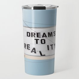 Dreams to Reality Travel Mug