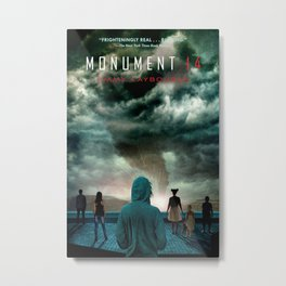 Cover of Monument 14 by Emmy Laybourne Metal Print