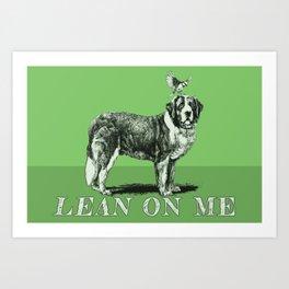 the 'LEAN ON ME' flag Art Print