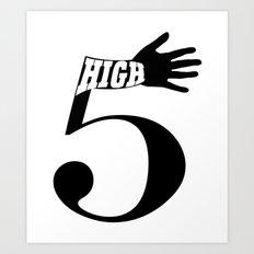 High 5 Art Print