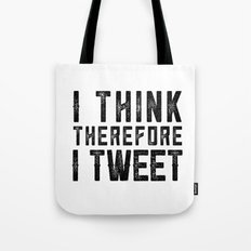 I Think therefore I tweet (on white) Tote Bag