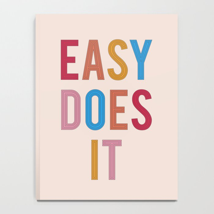 Easy Does It Notebook