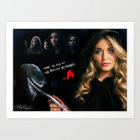 pretty little liars Art Prints featuring Pretty Little Liars  by Erwan Khatib