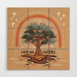 Calm and centered Wood Wall Art