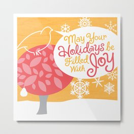 May Your Holidays Be Filled With Joy Metal Print