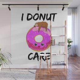 I Donut Care Sloth Indifferent Lazy Sleep Wall Mural