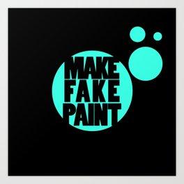 Fake Paint Art Print