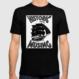 Historic Musing T-shirt