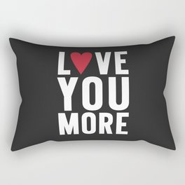 Love You More {dark} Rectangular Pillow