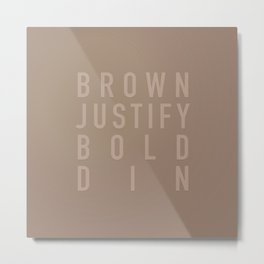 MetaType Brown Metal Print
