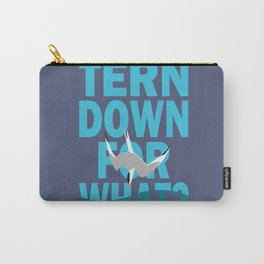 Tern Down For What? Carry-All Pouch