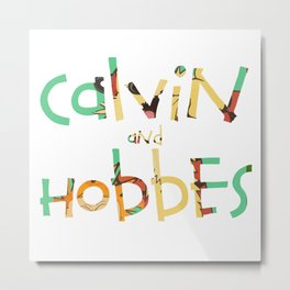 calvin and hobbes forever Metal Print