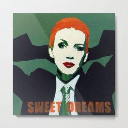 Eurythmics - Sweet Dreams Metal Print