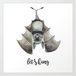 Let's Hang Art Print