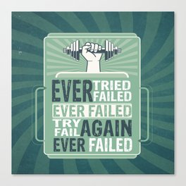 Ever Tried Ever Failed Try Again Inspirational Quote Canvas Print
