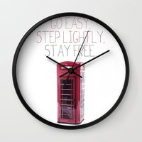snatch Wall Clocks featuring Go Easy, Step Lightly, Stay Free. by Ned & Ems