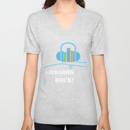 Libraries Rock Book Lovers Librarians product Unisex V-Neck