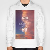 faith Hoodies featuring faith  by Brittney Borowski