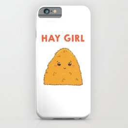Cute & Funny Hay Girl Bale Of Hay Pun Pickup Line iPhone Case