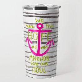 We Have This HOPE - Anchor (pink/green) Travel Mug