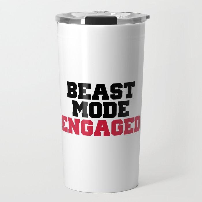 Beast Mode Engaged Gym Quote Travel Mug