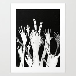Let Me See Your Hands Art Print