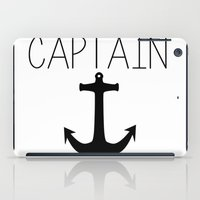 captain iPad Cases featuring Captain by Nicolekay