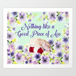 Steel Magnolias Nothing Like a Good Piece of Ass Armadillo Groom Cake Art Print