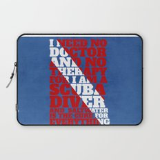 Scuba divers need no therapy typographic art Laptop Sleeve