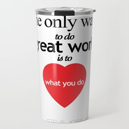 Quote by Steve jobs Travel Mug