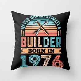 Builder born in 1976 50th Birthday Gift Building Throw Pillow