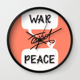 War and Peace hand lettering Wall Clock