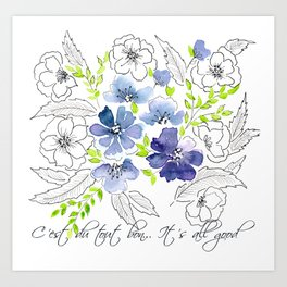 It's all good.  French Floral  Art Print