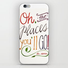 Oh the places you'll go II iPhone Skin