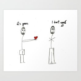 My heart is yours Art Print