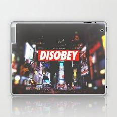 we need to DISOBEY Laptop & iPad Skin