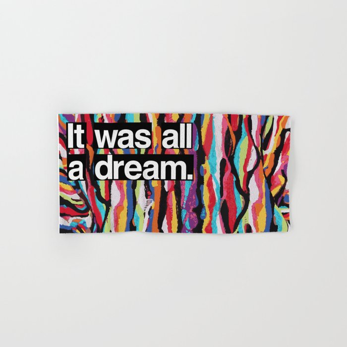 It Was All A Dream Biggie Smalls Inspired Hip Hop Design Hand Bath Towel By Andyhendren