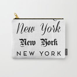 New York City Quote Sign, Digital Download, Calligraphy Text Art, World City Typography Print Carry-All Pouch