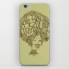 Do you like my hair? iPhone & iPod Skin