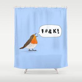 Fuck Robin Shower Curtain