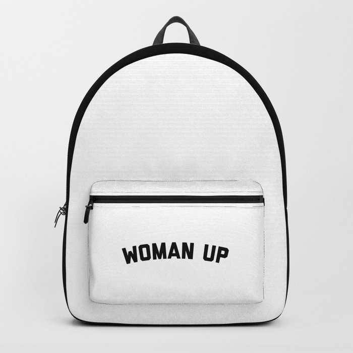 Woman Up Funny Quote Backpack