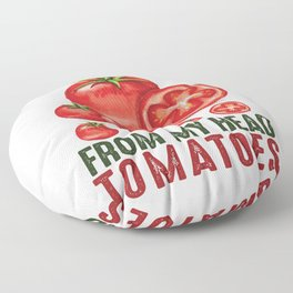 I Love Gardening From My Head Tomatoes Floor Pillow