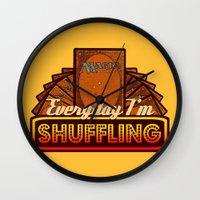 magic the gathering Wall Clocks featuring Everyday I'm Shuffling (No Dice Version)  |  Magic The Gathering by Silvio Ledbetter
