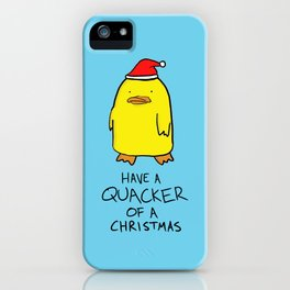 Quacker of a Christmas iPhone Case
