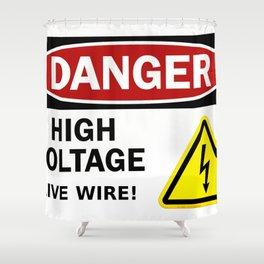Danger, high voltage! Shower Curtain